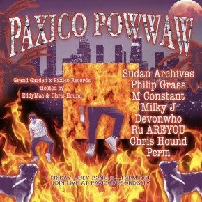 Grand Garden x Paxico POWWAW7-22-2016