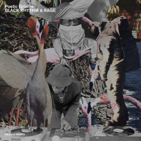 "Poetic Groove ""BLACK RHYTHM & RAGE"" on PaxicoRadio"